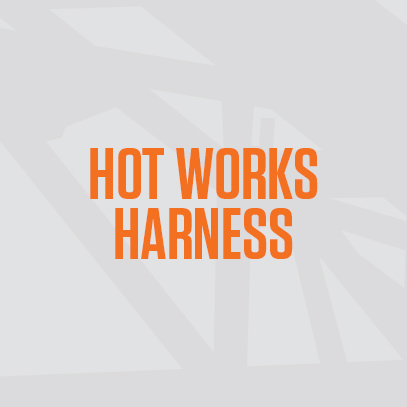 Hot Works Harness